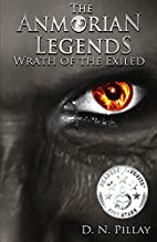 The Anmorian Legends: Wrath of the Exiled by…