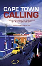 Cape Town calling : from Mandela to Theroux…