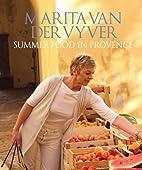 Summer Food in Provence by Marita van der…