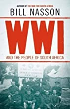 WWI and the People of South Africa by Bill…