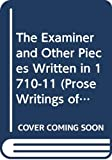 Swift, Jonathan: The Examiner and Other Pieces Written in 1710-11 (Prose Writings of Jonathan Swift)