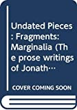 Swift, Jonathan: Miscellaneous and Autobiographical Pieces, Fragments and Marginalia