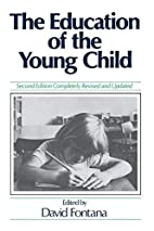 The Education of the Young Child by David…