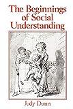 Dunn, Judy: The Beginnings of Social Understanding