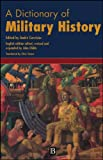 Corvisier, Andre: A Dictionary of Military History and the Art of War