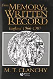 Clanchy, M.T.: From Memory to Written Record: England 1066-1307