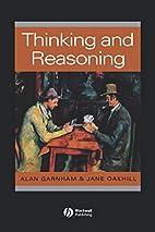 Thinking and Reasoning by Alan Garnham