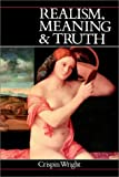 Wright, Crispin: Realism, Meaning and Truth