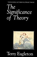 The Significance of Theory by Terry Eagleton