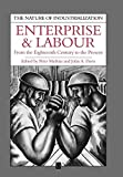 Mathias, Peter: Enterprise and Labour: From the Eighteenth Century to the Present