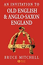 An Invitation to Old English and Anglo-Saxon…