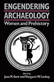 Gero, Joan M.: Engendering Archaeology: Women and Prehistory