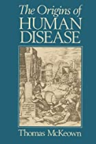 The Origins of Human Disease by Thomas…