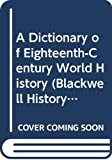 Black, Jeremy: A Dictionary of Eighteenth-Century World History