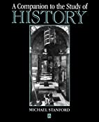 A Companion to the Study of History by…