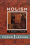Lepore, Ernest: Holism: A Shopper's Guide