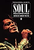 Pruter, Robert: The Blackwell Guide to Soul Recordings