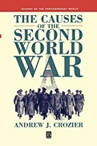 Causes of the Second World War (History of…