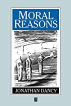 Moral Reasons by Jonathan Dancy