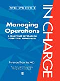 Cartwright, Roger: Managing Operations: A Competence Approach to Supervisory Managment (NVG/SVQ Level 3) (In Charge)