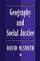 Geography and Social Justice: Social Justice…