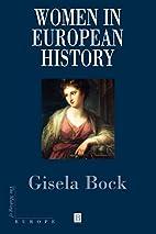 Women in European History (Making of Europe)…