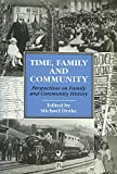 Drake, Michael: Time, Family and Community: Perspectives on Family and Community History