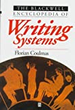 Coulmas, Florian: The Blackwell Encyclopedia of Writing Systems