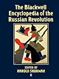 Shukman, Harold: The Blackwell Encyclopedia of the Russian Revolution