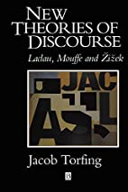 New Theories of Discourse: Laclau, Mouffe…