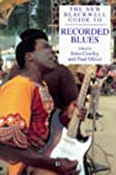 Oliver, Paul: The New Blackwell Guide to Recorded Blues