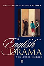 English drama : a cultural history by Simon…