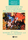 Goodin, Robert E.: A Companion to Contemporary Political Philosophy