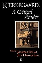 Kierkegaard: A Critical Reader by Jonathan…