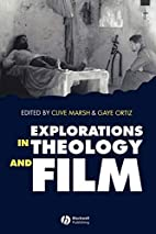 Explorations in Theology and Film: An…
