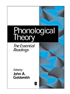 Phonological Theory: The Essential Readings…