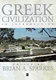 Sparkes, Brian A.: Greek Civilization : An Introduction