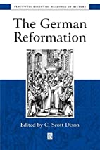 The German Reformation: The Essential…