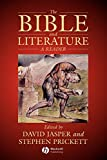 Jasper, David: The Bible and Literature : A Reader
