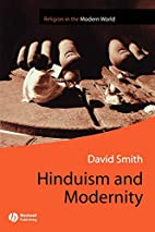 Hinduism and Modernity (Religion and…