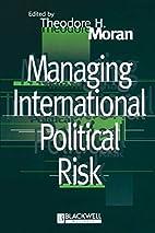 Managing International Political Risk by…