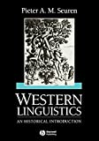 Peter Seuren: Western Linguistics: An Historical Introduction