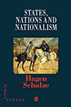 States, Nations and Nationalism: From the…