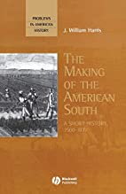 The Making of the American South: A Short…