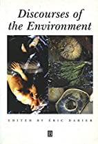 Discourses of the Environment by Eric Darier