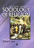 The Blackwell companion to sociology of…