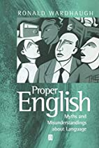 Proper English: Myths and Misunderstandings…