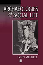 Archaeologies of Social Life: Age, Sex,…