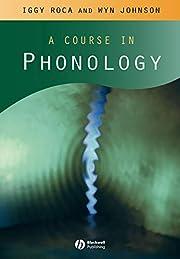 A course in phonology – tekijä: Iggy Roca