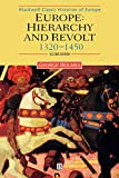 Holmes, George: Europe: Hierarchy and Revolt: 1320-1450